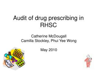 Audit of drug prescribing in RHSC