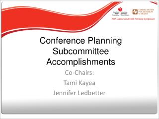 Conference Planning Subcommittee Accomplishments