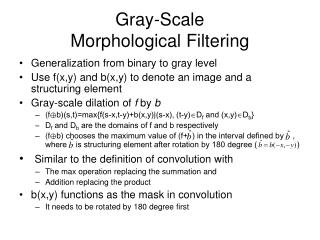 Gray-Scale  Morphological Filtering
