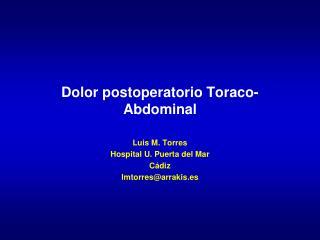Dolor postoperatorio Toraco- Abdominal