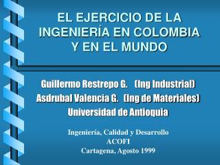 EL EJERCICIO DE LA INGENIER A EN COLOMBIA Y EN EL MUNDO