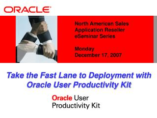 North American Sales Application Reseller  eSeminar Series  Monday December 17, 2007