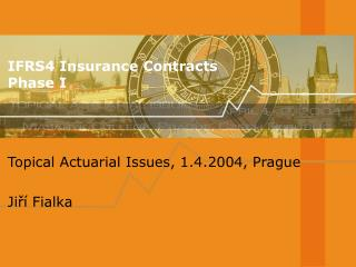 IFRS4 Insurance Contracts Phase I