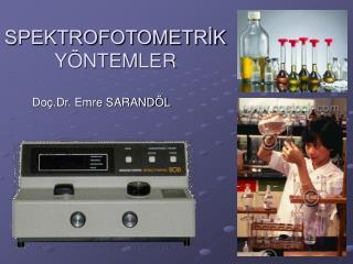 SPEKTROFOTOMETRIK Y NTEMLER