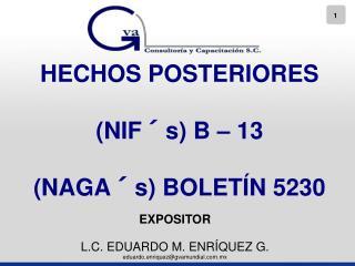 HECHOS POSTERIORES   NIF s B   13  NAGA s BOLET N 5230