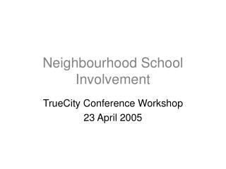 Neighbourhood School Involvement