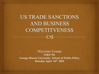 US TRADE SANCTIONS AND BUSINESS COMPETITVENESS