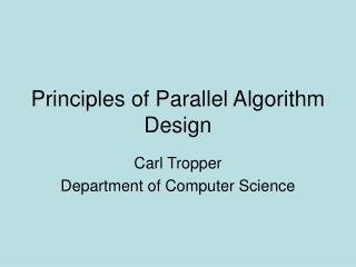 Principles of Parallel Algorithm Design