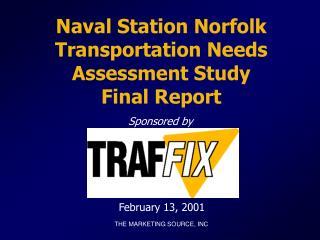 Naval Station Norfolk Transportation Needs Assessment Study Final Report