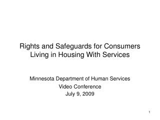 Rights and Safeguards for Consumers Living in Housing With Services