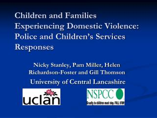 Children and Families Experiencing Domestic Violence: Police and Children s Services Responses