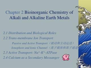 Chapter 2 Bioinorganic Chemistry of Alkali and Alkaline Earth Metals
