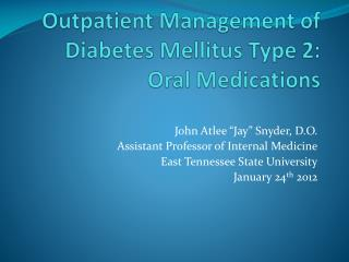 Outpatient Management of Diabetes Mellitus Type 2: Oral Medications