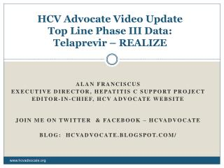 HCV Advocate Video Update Top Line Phase III Data: Telaprevir   REALIZE