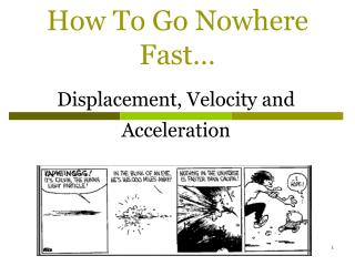 How To Go Nowhere Fast