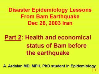 Disaster Epidemiology Lessons                             From Bam Earthquake