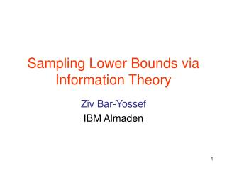 Sampling Lower Bounds via Information Theory
