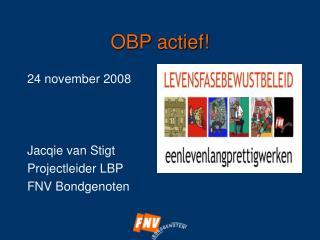 OBP actief