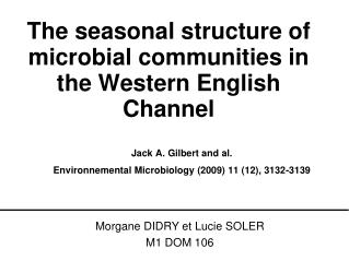 The seasonal structure of microbial communities in the Western English Channel