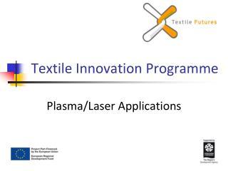 Textile Innovation Programme