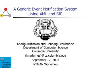 A Generic Event Notification System Using XML and SIP