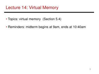 Lecture 14: Virtual Memory