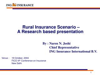 Rural Insurance Scenario      A Research based presentation