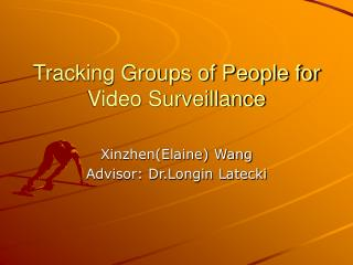 Tracking Groups of People for Video Surveillance