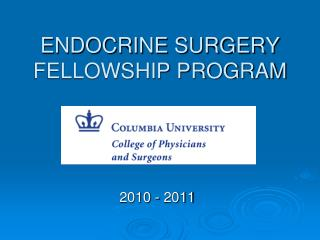 ENDOCRINE SURGERY FELLOWSHIP PROGRAM