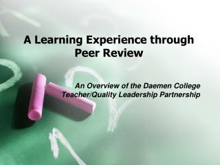 A Learning Experience through Peer Review