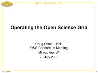 Operating the Open Science Grid