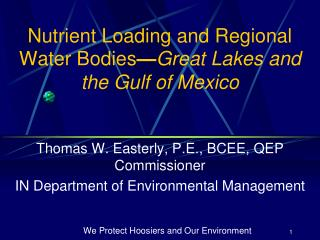 Nutrient Loading and Regional Water Bodies