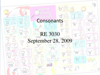Consonants  RE 3030  September 28, 2009