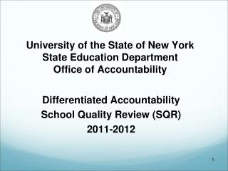 University of the State of New York State Education Department Office of Accountability