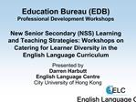 Education Bureau EDB Professional Development Workshops  New Senior Secondary NSS Learning and Teaching Strategies: Work