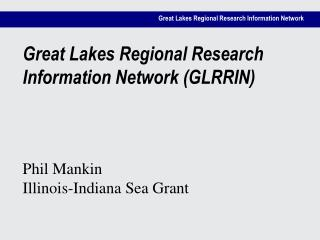 Great Lakes Regional Research Information Network GLRRIN
