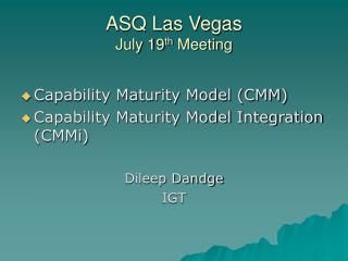 ASQ Las Vegas July 19th Meeting