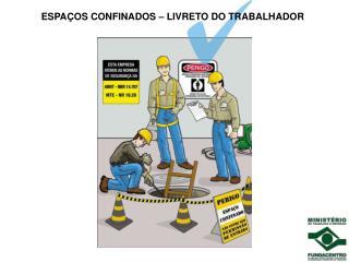 ESPA OS CONFINADOS   LIVRETO DO TRABALHADOR