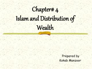 Chapter 4 Islam and Distribution of Wealth
