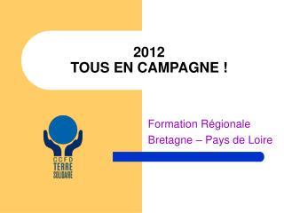 2012 TOUS EN CAMPAGNE