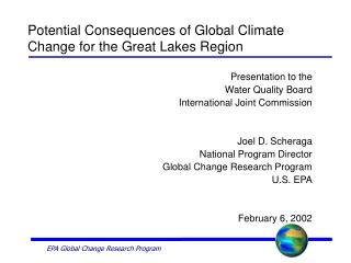 Potential Consequences of Global Climate Change for the Great Lakes Region