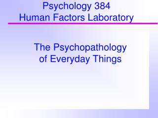 Psychology 384  Human Factors Laboratory
