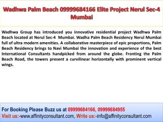 Wadhwa Palm Beach Nerul Mumbai Lavishness Project 0999968495