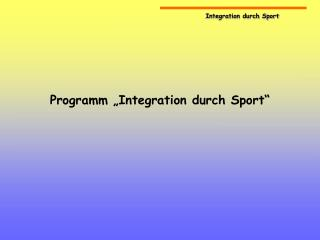 Programm  Integration durch Sport
