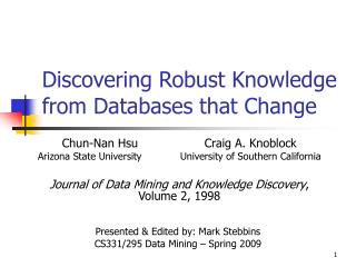Discovering Robust Knowledge from Databases that Change