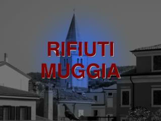 RIFIUTI  MUGGIA