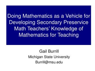Doing Mathematics as a Vehicle for Developing Secondary Preservice Math Teachers  Knowledge of Mathematics for Teaching