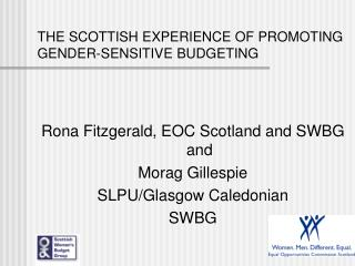 THE SCOTTISH EXPERIENCE OF PROMOTING GENDER-SENSITIVE BUDGETING