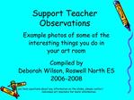 Support Teacher  Observations