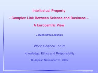 Intellectual Property - Complex Link Between Science and Business    A Eurocentric View